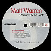 Darkness & The Light by Matt Warren