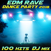 EDM Rave Dance Party 2018 100 Hits DJ Mix by Various Artists