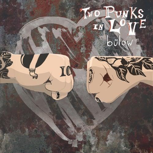 Two Punks In Love by Bülow