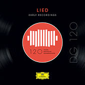 DG 120 – Lied: Early Recordings by Various Artists