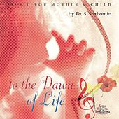 Dr Shaboutin's Music Therapy Series - Mother and Child - To the Dawn of Life by Dr. Sergei Shaboutin