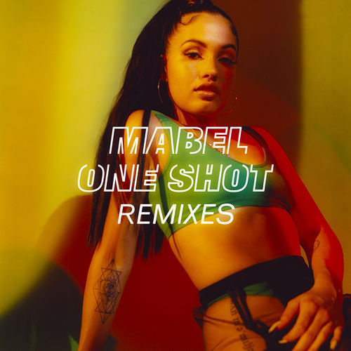 One Shot (Remixes) by Mabel