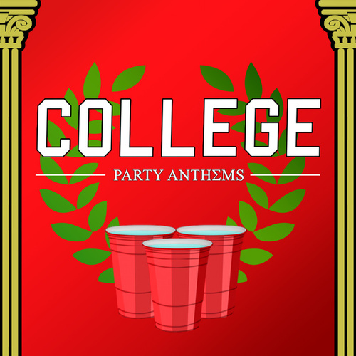 College Party Anthems de Various Artists