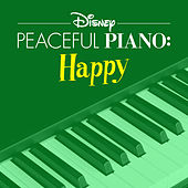 Disney Peaceful Piano: Happy de Disney Peaceful Piano