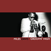 Groovin' High by Miles Davis