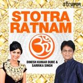 Stotra Ratnam by Dinesh Kumar Dube