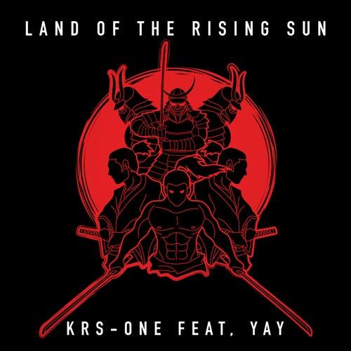 Land of the Rising Sun von KRS-One