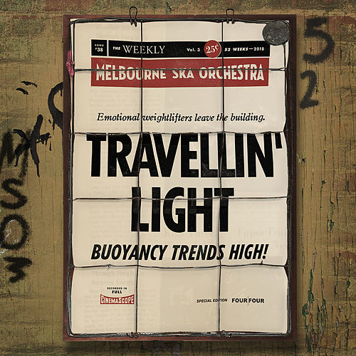 Travellin' Light di Melbourne Ska Orchestra
