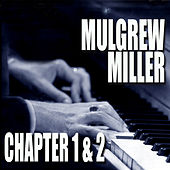 Chapters 1 & 2: Key To The City / Work! by Mulgrew Miller