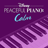 Disney Peaceful Piano: Calm de Disney Peaceful Piano