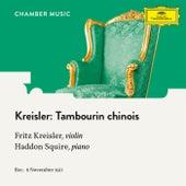 Kreisler: Tambourin chinois, Op. 3 by Fritz Kreisler