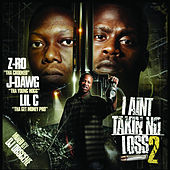 I Ain't Takin No Loss 2 by Various Artists