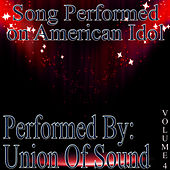 Songs Performed On American Idol Volume 4 by Union Of Sound