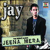 Jeena Mera by Various Artists