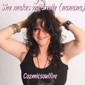She Makes Me Smile (Nanana) by Cozmicsoulfire