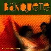 Banquete von Felipe Cordeiro
