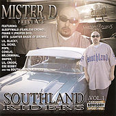 Mister D Presents: Southland Riders, Vol. 1 by Various Artists