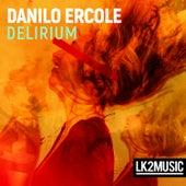 Delirium by Danilo Ercole