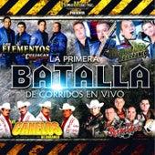 La Primera Batalla de Corridos en Vivo by Various Artists