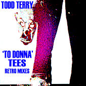 To Donna by Todd Terry