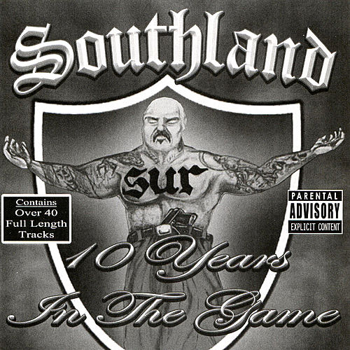 Southland: 10 Years in the Game by Various Artists