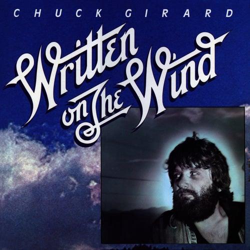 Written on the Wind by Chuck Girard