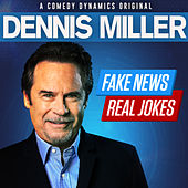 Fake News Real Jokes von Dennis Miller