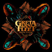 Lover, Leaver by Greta Van Fleet