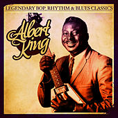 Legendary Bop, Rhythm & Blues Classics: Albert King (Digitally Remastered) - EP by Albert King