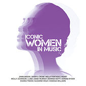 ICONIC Women In Music by Various Artists