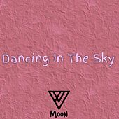 Dancing In the Sky by Moon