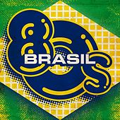 Brasil 80s by Various Artists