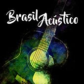Brasil Acústico by Various Artists