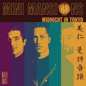 Midnight In Tokyo de Mini Mansions