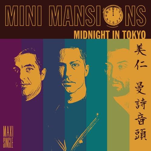 Midnight In Tokyo von Mini Mansions