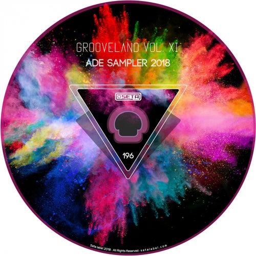 Grooveland, Vol. 11 - ADE Sampler 2018 de Various