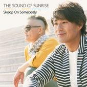 The Sound of Sunrise de Skoop On Somebody