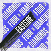 Eastside by Four Of Diamonds