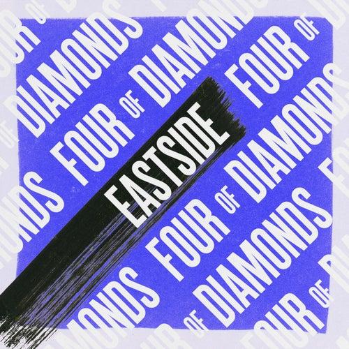 Eastside by Four Of Diamonds