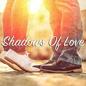 Shadows Of Love by Various Artists