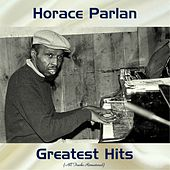Horace Parlan Greatest Hits (All Tracks Remastered) by Horace Parlan
