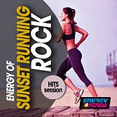 Energy of Sunset Running Rock Hits Session by Various Artists