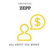 All About The Money de Zepp