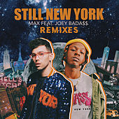 Still New York (Remixes) by max