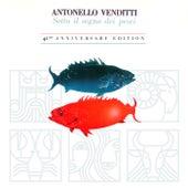 Sotto Il Segno Dei Pesci von Antonello Venditti