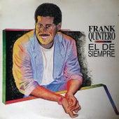 El De Siempre by Frank Quintero