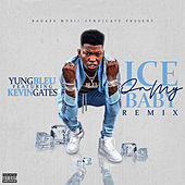 Ice On My Baby (Remix) von Yung Bleu