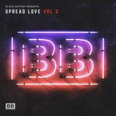 Black Butter Presents Spread Love Vol. 5 de Various Artists