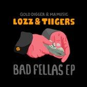 Bad Fellas EP by Lozz