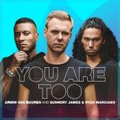 You Are Too by Armin Van Buuren